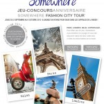 Gagnez un voyage avec le Fashion City Tour / Somewhere